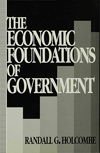 9780333595558: The Economic Foundations of Government