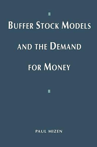 9780333595985: Buffer Stock Models and the Demand for Money