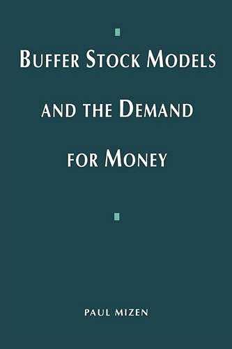 9780333595992: Buffer Stock Models and the Demand for Money