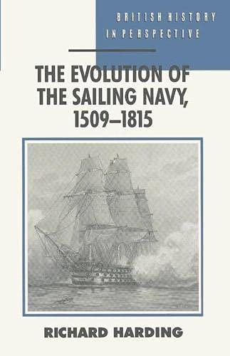 9780333596050: The evolution of the sailing Navy, 1509-1815