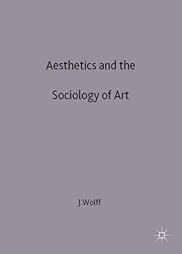 9780333596678: Aesthetics and the Sociology of Art