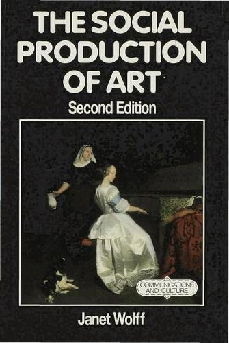 9780333597057: The Social Production of Art (Communications and Culture)