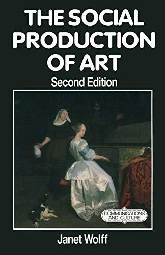 9780333597064: The Social Production of Art (Communications and Culture)