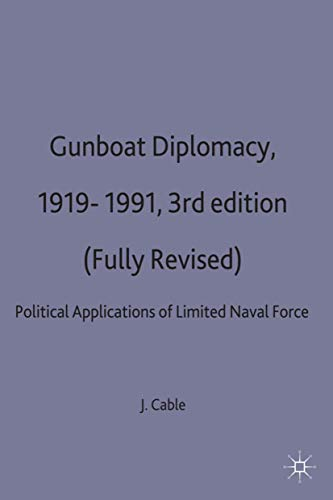 9780333597392: Gunboat Diplomacy 1919–1991: Political Applications of Limited Naval Force (Studies in International Security)
