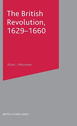 9780333597491: The British Revolution, 1629-60