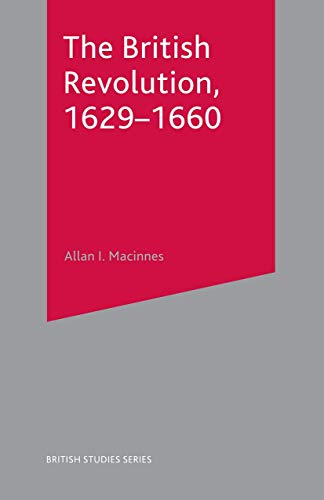 9780333597507: The British Revolution, 1629-1660