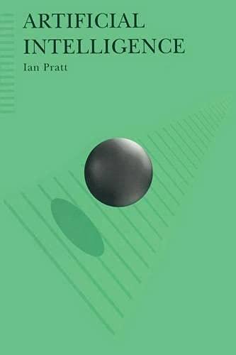 Artificial Intelligence: Pratt, Ian