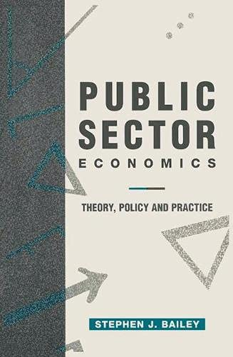 9780333598023: Public Sector Economics: Theory, Policy and Practice