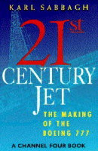 9780333598030: 21st Century Jet: Making of the Boeing 777