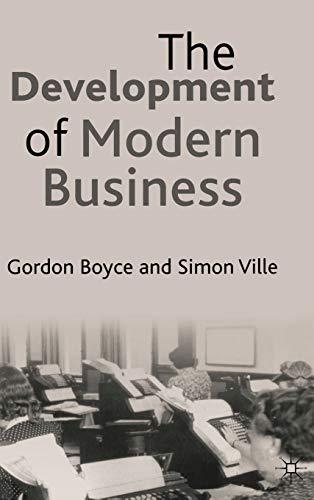 9780333598771: The Development of Modern Business
