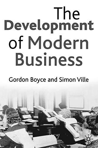 9780333598788: The Development of Modern Business