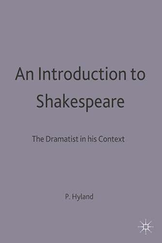 9780333598795: An Introduction to Shakespeare: The Dramatist in His Context