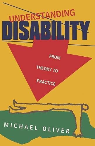 9780333599167: Understanding Disability: From Theory to Practice