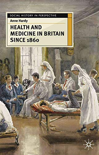 9780333600115: Health and Medicine in Britain since 1860 (Social History in Perspective)