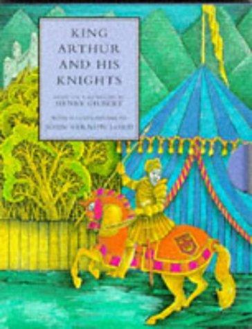 King Arthur and His Knights (Macmillan Little: Gilbert, Henry