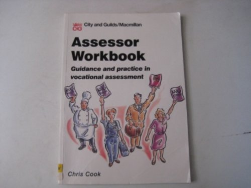 9780333601037: Assessor Workbook: Guidance and Practice in Vocational Assessment (City & Guilds/Macmillan Publishing for CAE)