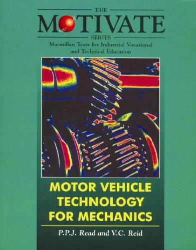 Motor Vehicle Technology for Mechanics (Motivate S.): P.P.J. Read; V.C.
