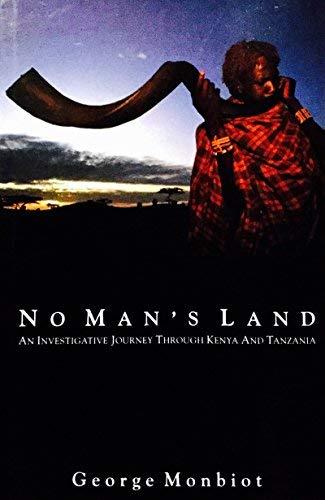 9780333601631: No Man's Land: An Investigative Journey Through Kenya and Tanzania