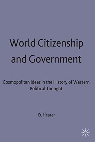 9780333602317: World Citizenship and Government: Cosmopolitan Ideas in the History of Western Political Thought