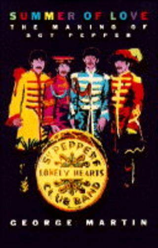 9780333603987: Summer of Love: The Making of Sgt.Pepper