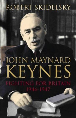 a biography of john maynard keynes a great british economist