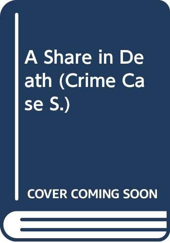 9780333604809: A Share in Death (Crime Case)