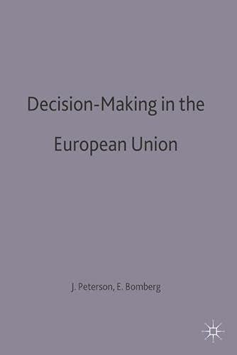 9780333604915: Decision-Making in the European Union