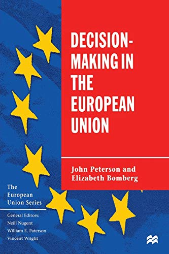 9780333604922: Decision-Making in the European Union