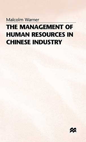 9780333605240: The Management of Human Resources in Chinese Industry