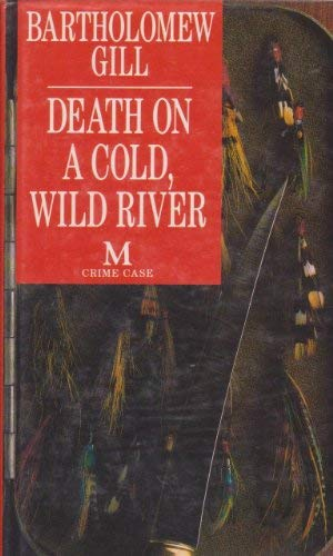 9780333605318: Death on a Cold, Wild River