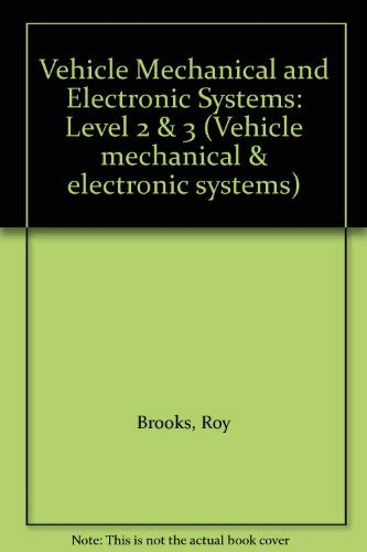 9780333605455: Vehicle Mechanical and Electronic Systems: Level 2 & 3 (Vehicle mechanical & electronic systems)