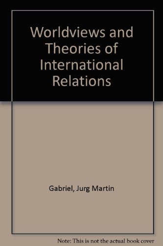 9780333605493: Worldviews and Theories of International Relations