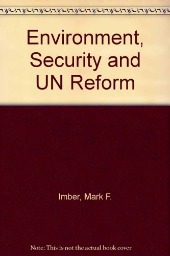 9780333605899: Environment, Security and UN Reform