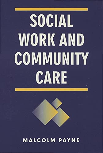 9780333606230: Social Work and Community Care