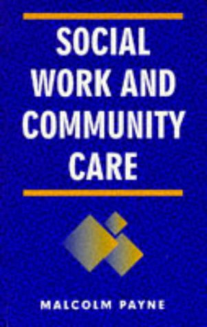 9780333606247: Social Work and Community Care