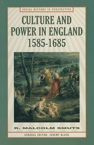 9780333606308: Culture and Power in England, 1585-1685