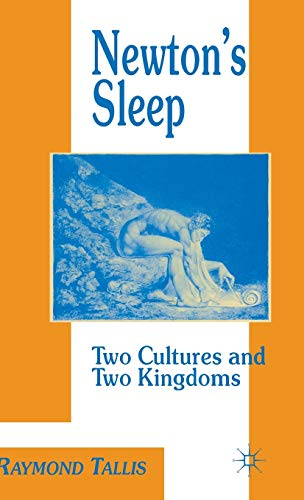 9780333606438: Newton's Sleep: The Two Cultures and the Two Kingdoms