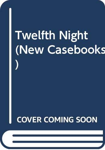 "9780333606766: ""Twelfth Night"" (New Casebooks)"