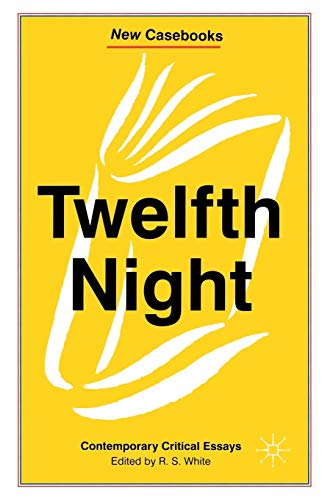 9780333606773: Twelfth Night: Contemporary Critical Essays (New Casebooks)