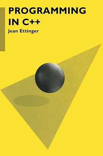 Programming in C++ (Macmillan Computer Science): Ettinger, Jean