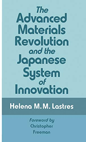 9780333607305: The Advanced Materials Revolution and the Japanese System of Innovation