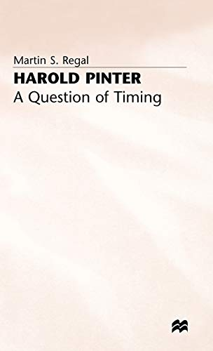 9780333607619: Harold Pinter: A Question of Timing