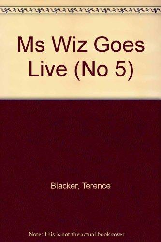 9780333607701: Ms Wiz Goes Live (No 5)