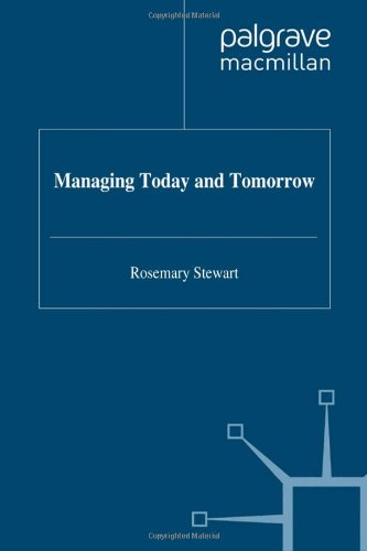 9780333607787: Managing Today and Tomorrow