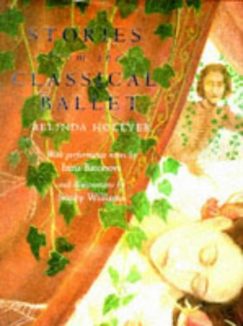 Stories from the Classical Ballet (0333608186) by Belinda Hollyer