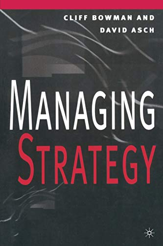 9780333608883: Managing Strategy
