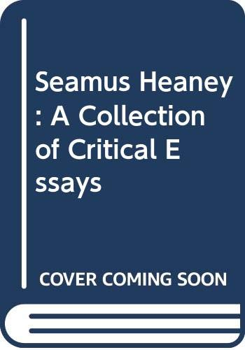 9780333608982: Seamus Heaney: A Collection of Critical Essays
