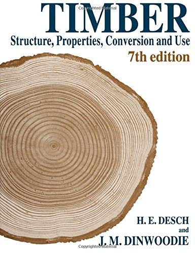 9780333609057: Timber: Structure, Properties, Conversion and Use