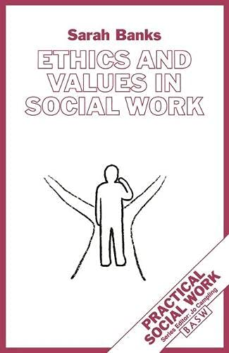 9780333609187: Ethics and Values in Social Work (British Association of Social Workers (BASW) Practical Social Work)