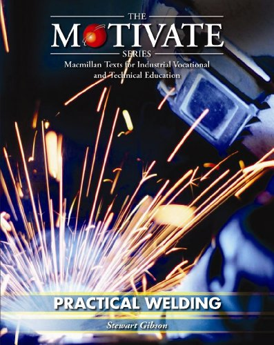 9780333609576: Practical Welding (The Motivate Series)
